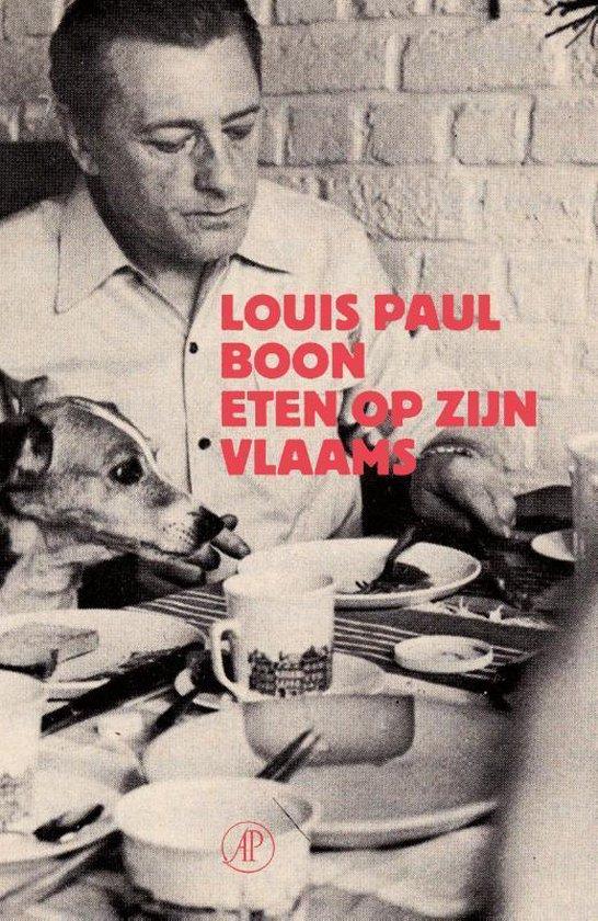 Eten op zijn Vlaams. Humoristische ode aan de Vlaamse keuken, met recepten
