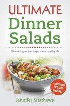 Ultimate Dinner Salads
