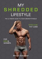 My shredded lifestyle