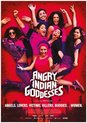 Movie - Angry Indian Goddesses