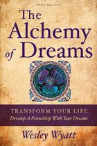 The Alchemy of Dreams: Volume One -