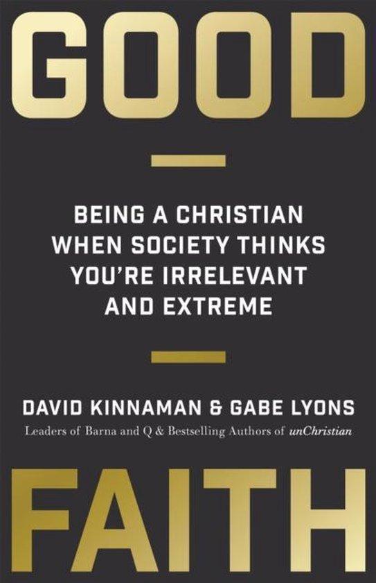 Good faith - David Kinnaman   Fthsonline.com