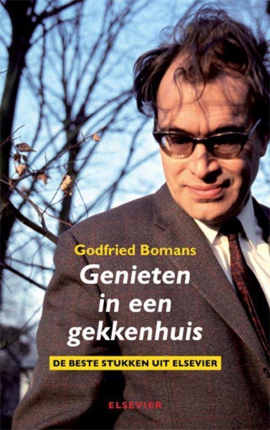 Genieten in een gekkenhuis - Godfried Bomans |