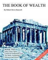 Boek cover The Book of Wealth - Book Two van Hubert Howe Bancroft