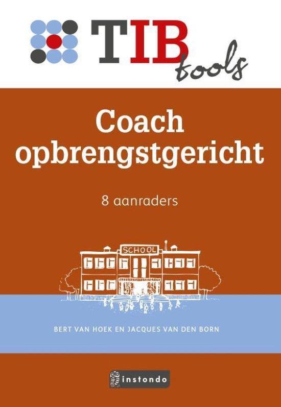 TIBtools - Coach opbrengstgericht - Bert van Hoek |