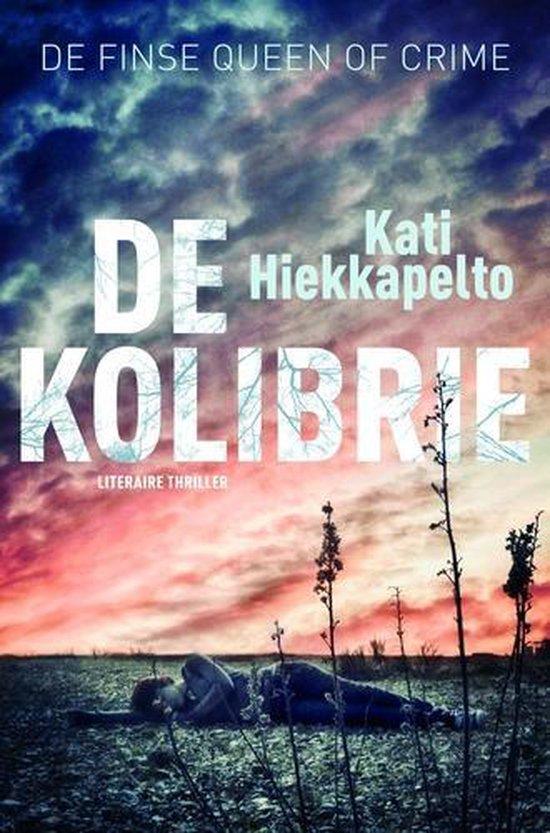 De kolibrie - Kati Hiekkapelto | Fthsonline.com