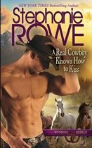 A Real Cowboy Knows How to Kiss