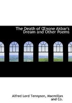 The Death of None Akbar's Dream and Other Poems