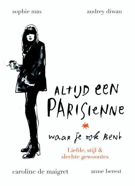 Altijd een Parisienne - waar je ook bent - Anne Berest |