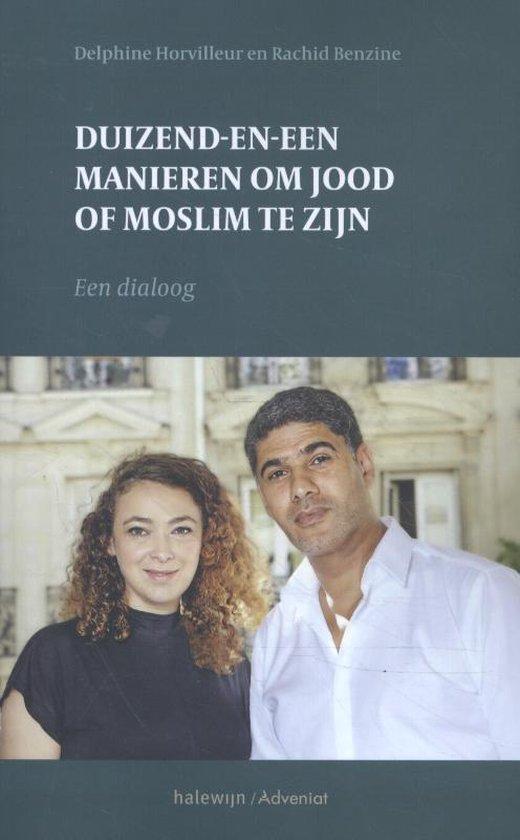 Duizend-en-een manieren om jood en moslim te zijn - Delphine Horvilleur | Fthsonline.com