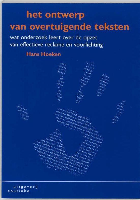 Het Ontwerp Van Overtuigende Teksten - Hans Hoeken |