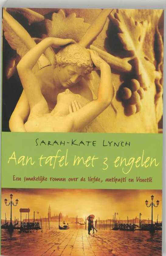 Aan Tafel Met 3 Engelen - Sarah-Kate Lynch pdf epub