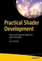 Practical Shader Development