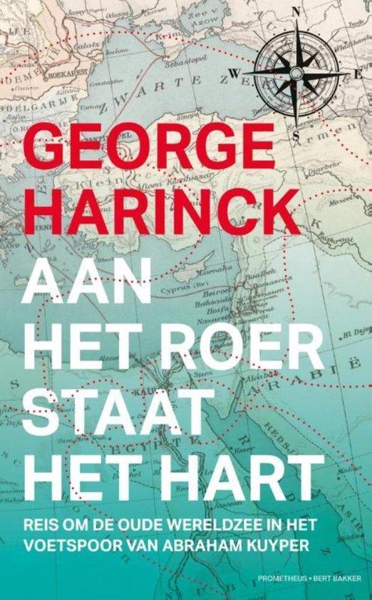 Aan het roer staat het hart - George Harinck |