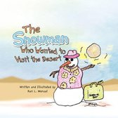 The Snowman Who Wanted to Visit the Desert