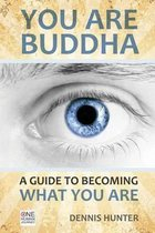 You Are Buddha