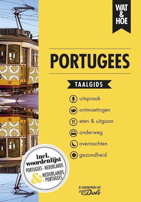 Wat & Hoe taalgids - Portugees - Wat & Hoe Taalgids |