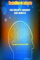 The Brain's Conduit and Miraya. Lecture 112, Dirasaat 1969