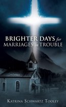 Brighter Days for Marriages in Trouble