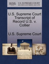 U.S. Supreme Court Transcript of Record U.S. V. Collier