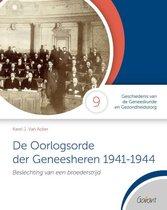 Cahiers GGG - Geschiedenis van de Geneeskunde en Gezondheidszorg 9 -   De Oorlogsorde der Geneesheren 1941-1944