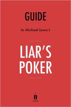 Guide to Michael Lewis's Liar's Poker by Instaread