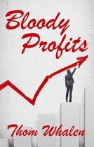 Bloody Profits