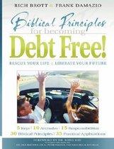 Biblical Principles for Becoming Debt Free!