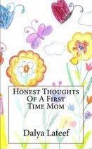 Honest Thoughts of a First Time Mom