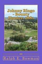 Johnny Ringo - Bounty Hunter