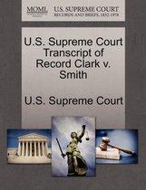 U.S. Supreme Court Transcript of Record Clark V. Smith