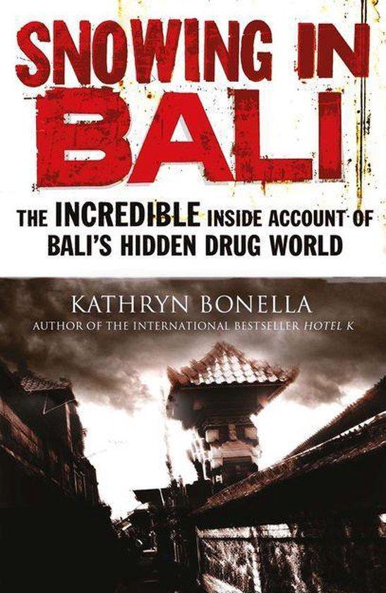Boek cover Snowing in Bali van Kathryn Bonella (Onbekend)
