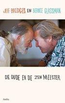 De dude en de zenmeester
