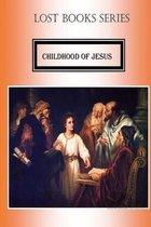 Childhood of Jesus Christ