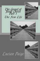 The Gospel of Jesus Christ Part 1