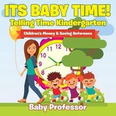 Its Baby Time! - Telling Time Kindergarten