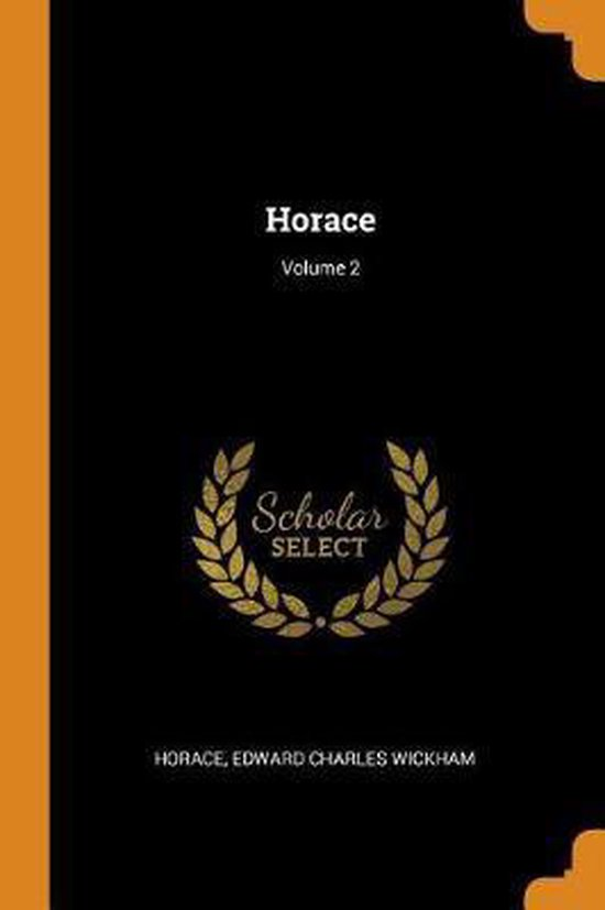 Horace; Volume 2