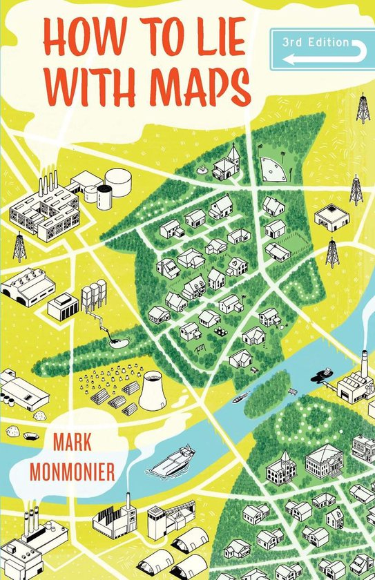 Boek cover How to Lie with Maps, Third Edition van Mark Monmonier (Onbekend)