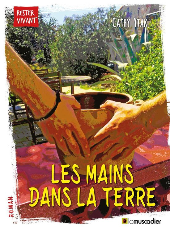 Boek cover Les mains dans la terre van Cathy Ytak (Onbekend)