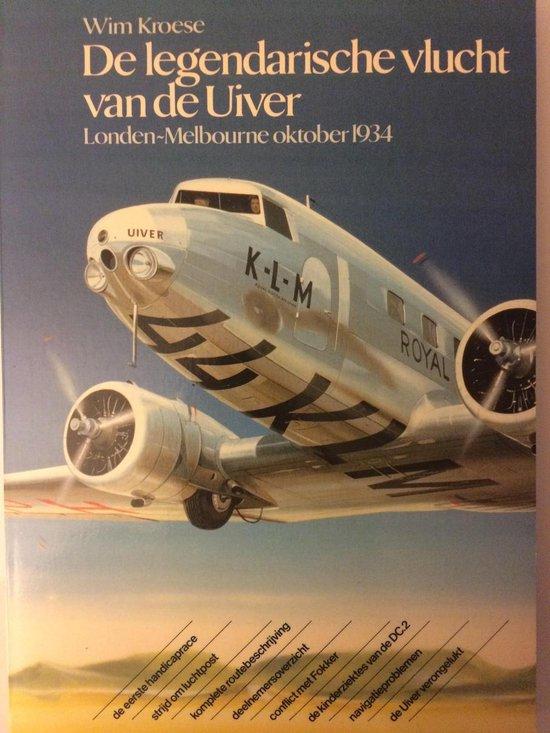 Legendarische vlucht van de uiver - Kroese pdf epub