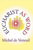 Eucharist as Word