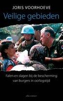 Veilige Gebieden. Falen en slagen bij het beschermen van burgers in oorlogstijd