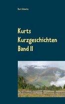 Kurts Kurzgeschichten Band II