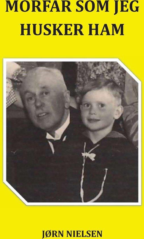 Morfar som jeg husker ham