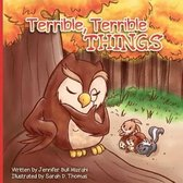 Terrible, Terrible Things