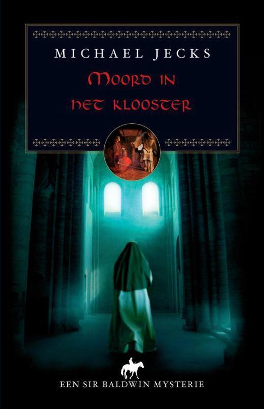 Moord in het klooster - Michael Jecks |