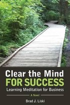 Clear the Mind for Success