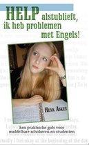 Help Alstublieft, Ik Heb Problemen Met Engels!