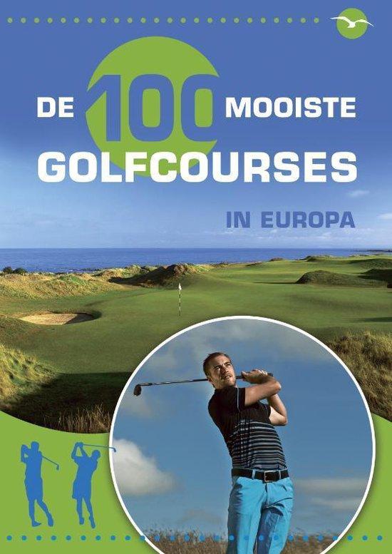 De 100 mooiste golfbanen in Europa - Xavier Champagne  