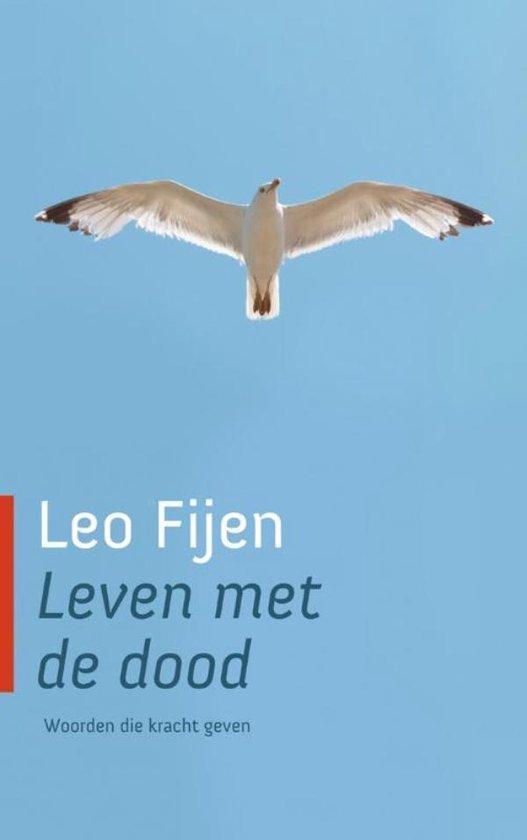 Leven met de dood - Leo Fijen |